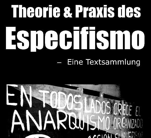 Lesekreis: Theorie und Praxis des Especifismo