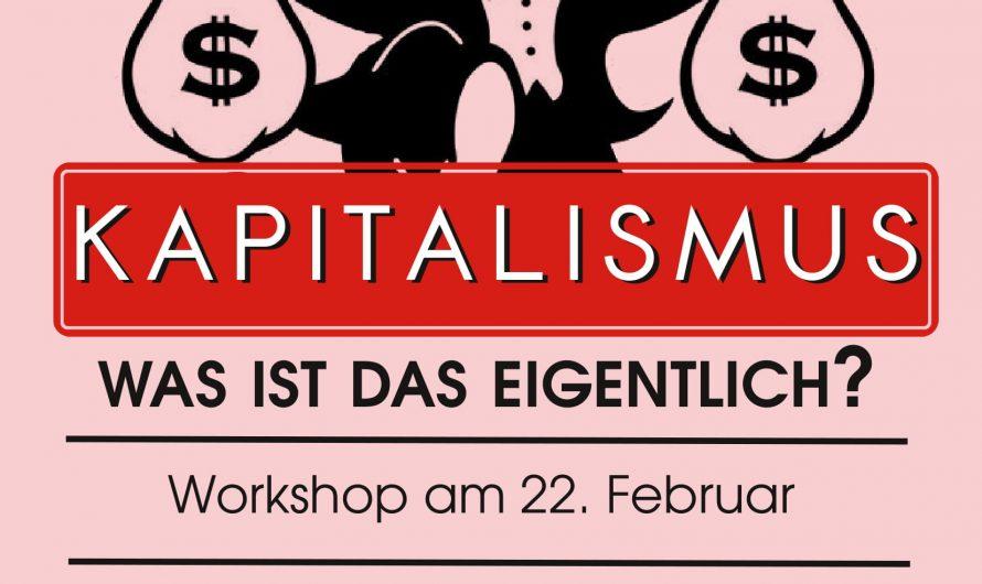 Workshop: Kapitalismus – was ist das eigentlich?