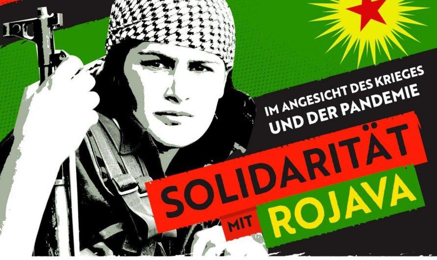 Solidarität mit Rojava im Angesicht des Krieges und der Pandemie!