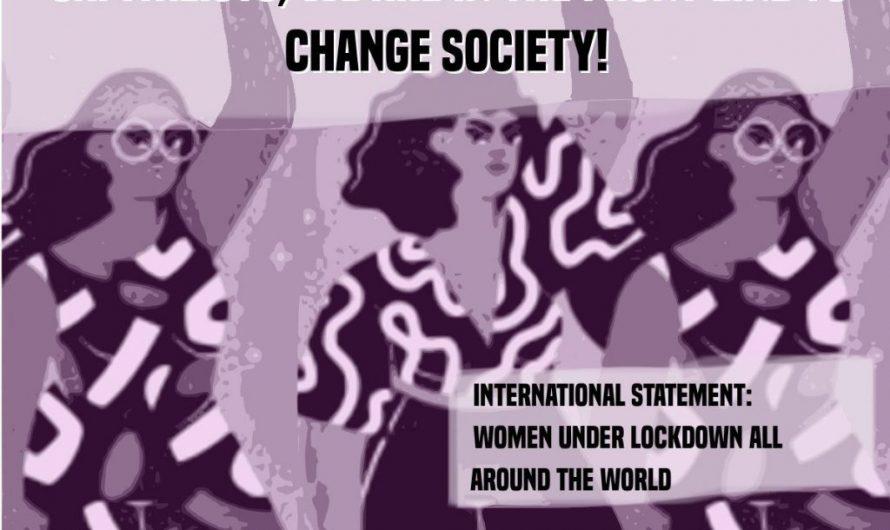 International Statement: Women under lockdown all around the world