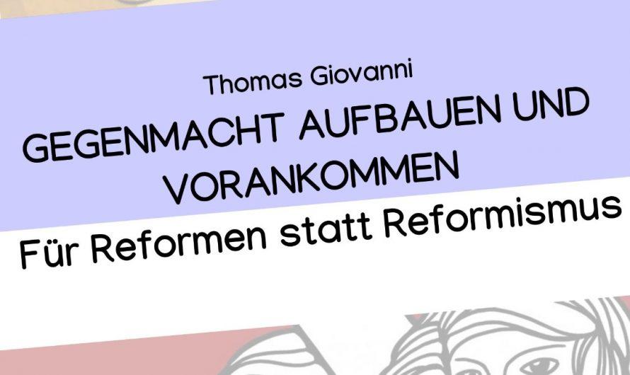 Reformen oder Reformismus? – Kollektive Einmischung Nr.5 veröffentlicht!