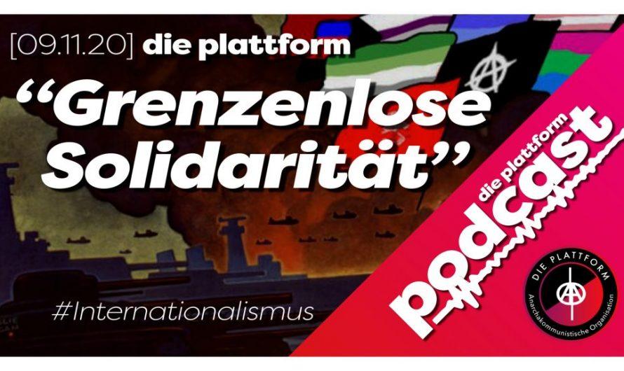 """""""Grenzenlose Solidarität"""" – Neuer Podcast & Text!"""