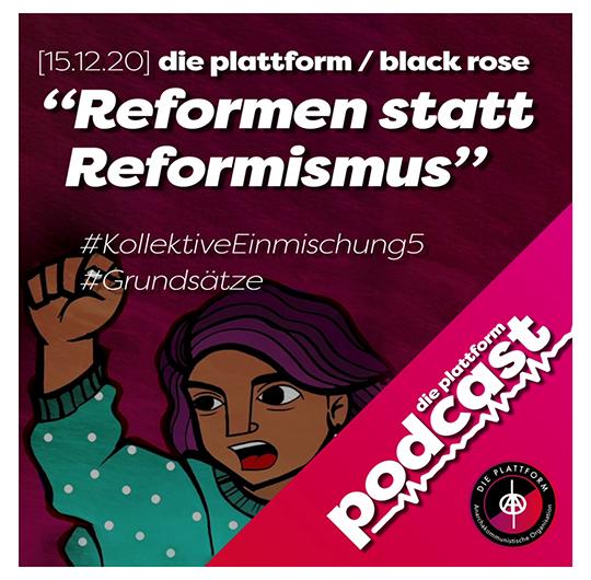 """""""Reformen statt Reformismus / Kollektive Einmischung 5"""" – JETZT ALS PODCAST!"""